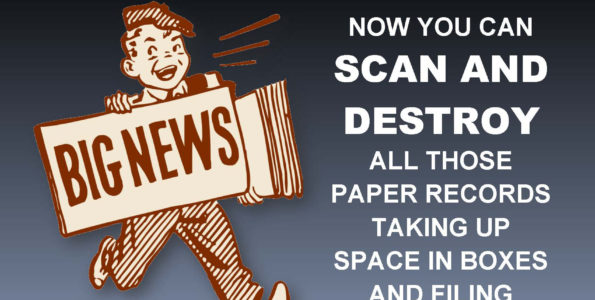 Scan and Destroy Paper Records